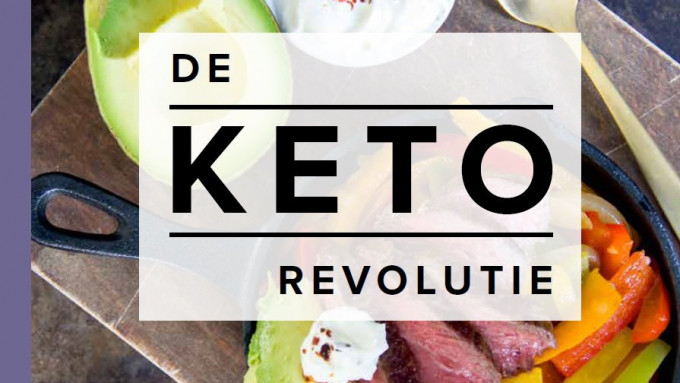 Keto Revolutie - het keto dieet van dit moment