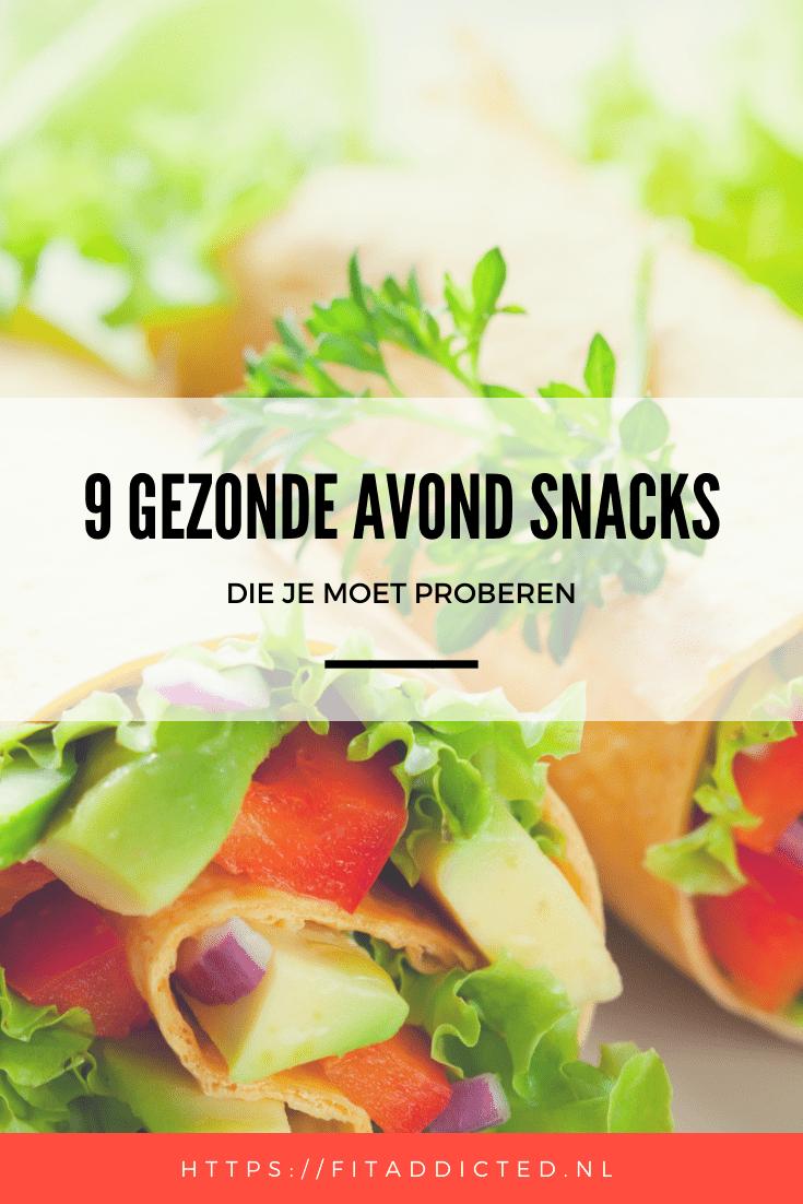 9 gezonde avond snacks