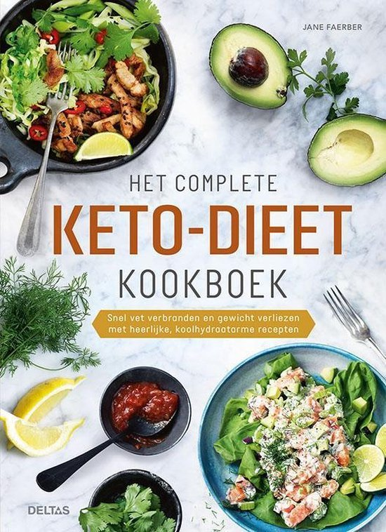 Het complete keto dieet kookboek van Jane Faerber